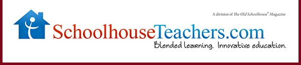 SchoohouseTeachers.com - Blended learning. Innovative education. (a division of The Old Schoolhouse(R) Magazine)