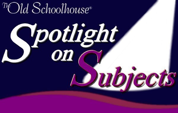 The Old Schoolhouse Magazine- Spotlight on Subjects