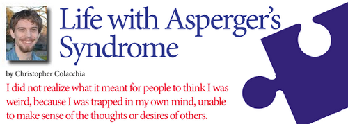 Life with Asperger's Syndrome