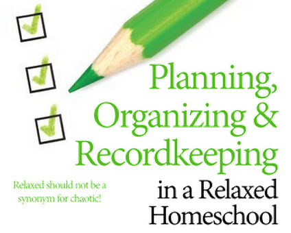 Recordkeeping in a Relaxed Homeschool