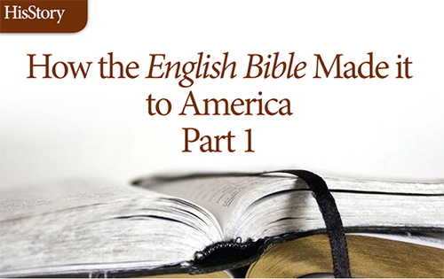 How the English Bible Made it to America