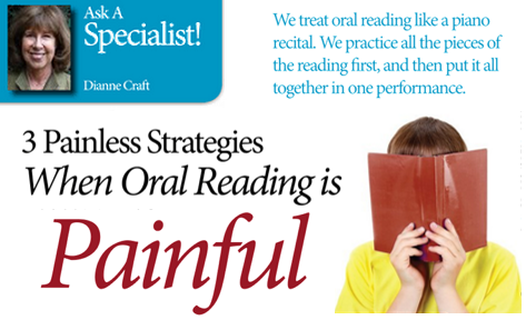 3 Painless Strategies When Oral Reading is Painful