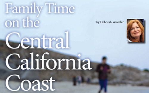 Family Time on the Central California Coast