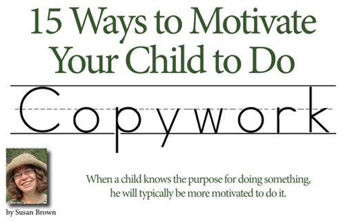 15 Ways to Motivate Your Child to Do Copywork
