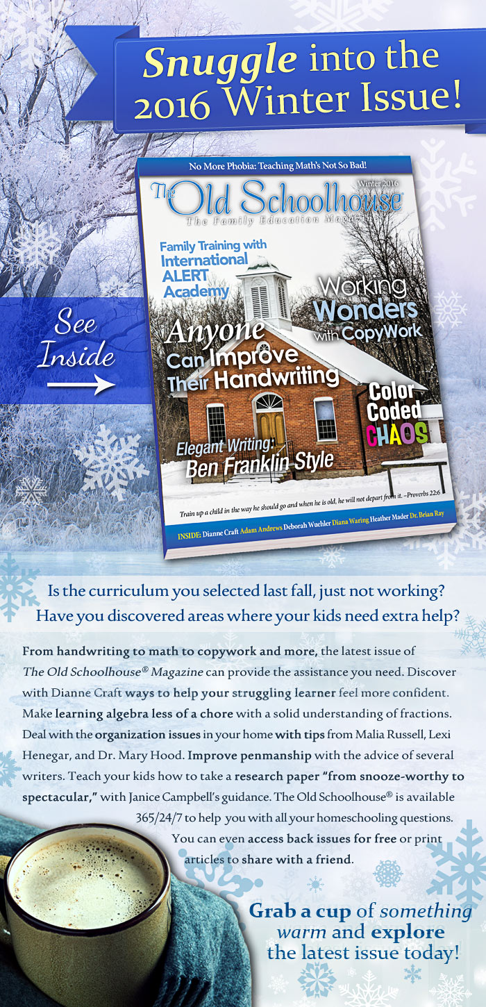 2016 Winter Issue of The Old Schoolhouse® Magazine