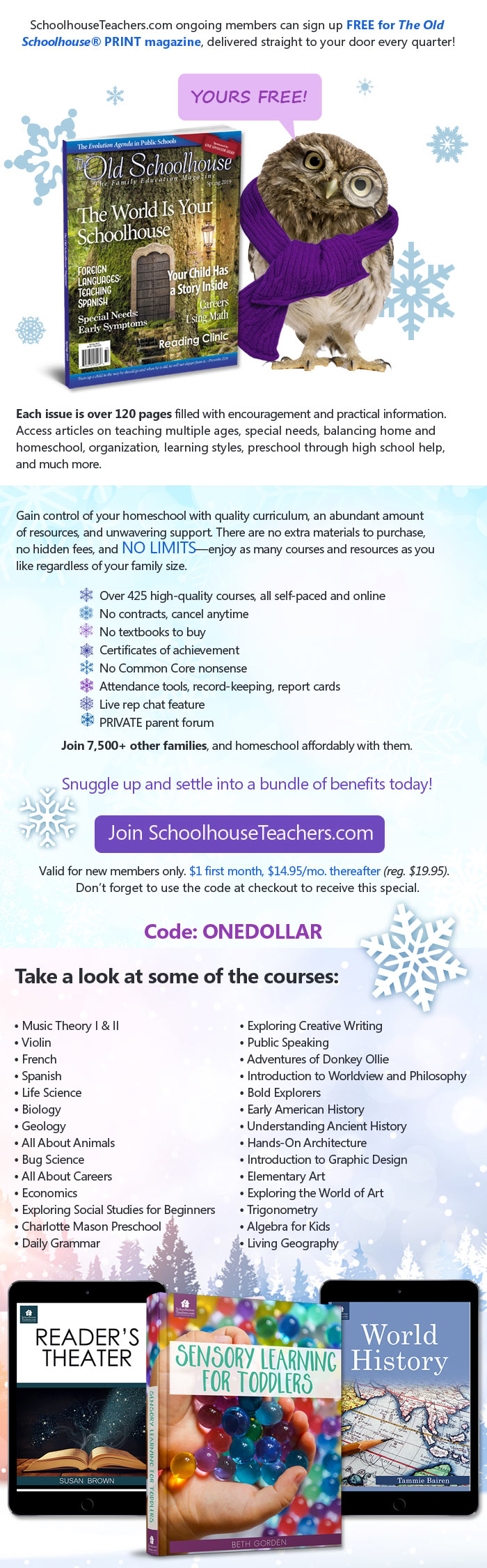 Start homeschooling for just $1 for the first month then $14.95/mo. thereafter. 400+ courses, covers the whole family, dozens of resources.