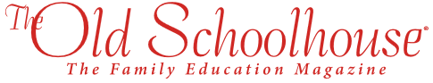 The Old Schoolhouse, The Family Education Magazine